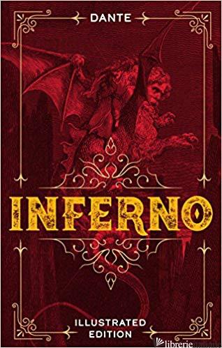 Inferno Dante illustrated Edition - Alighieri, Dante
