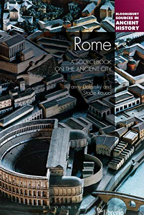Rome: A Sourcebook on the Ancient City -