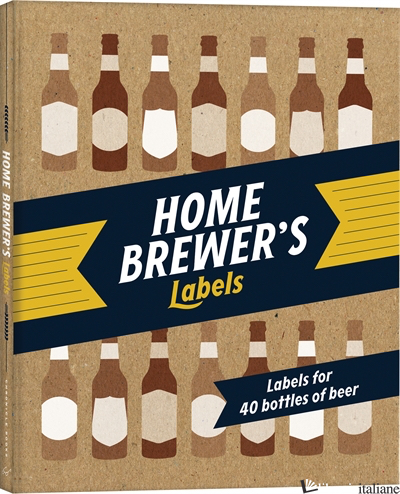 HOME BREWER'S LABELS - CHRONICLE BOOKS