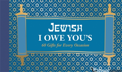 JEWISH I OWE YOU'S - CHRONICLE BOOKS