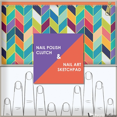 NAIL POLISH CLUTCH + NAIL ART SKETCHPAD - CHRONICLE BOOKS