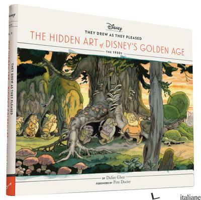 They Drew as They Pleased - DIDIER GHEZ, FOREWORD BY PETE DOCTER