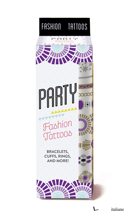 PARTY FASHION TATTOOS - CHRONICLE BOOKS