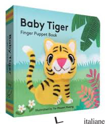 BABY TIGER: FINGER PUPPET BOOK - ILLUSTRATED BY YU-HSUAN HUANG