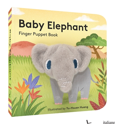 BABY ELEPHANT: FINGER PUPPET BOOK - ILLUSTRATED BY YU-HSUAN HUANG