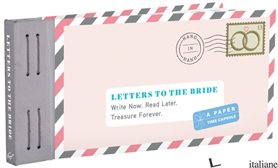 LETTERS TO THE BRIDE - LEA REDMOND