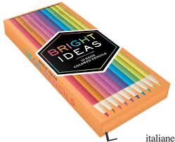 BRIGHT IDEAS NEON COLORED PENCILS: 10 COLORED PENCILS - CHRONICLE BOOKS
