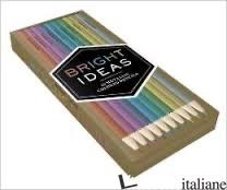 BRIGHT IDEAS METALLIC COLORED PENCILS: 10 COLORED PENCILS - CHRONICLE BOOKS