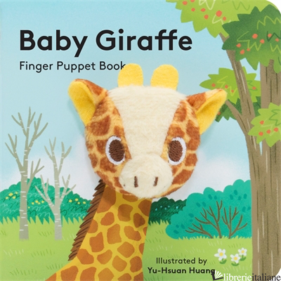 BABY GIRAFFE: FINGER PUPPET BOOK - ILLUSTRATED BY YU-HSUAN HUANG