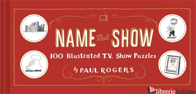 NAME THAT SHOW - PAUL ROGERS