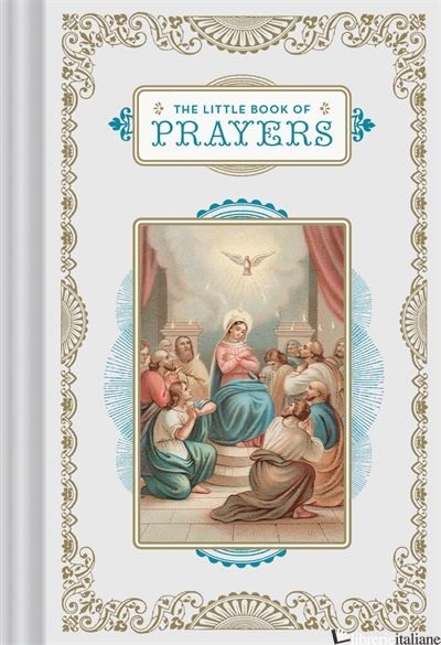 The Little Book of Prayers - Chronicle Books