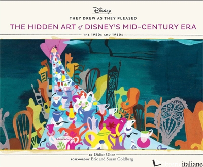 They Drew As They Pleased Vol 4 - Didier Ghez, foreword by Eric Goldberg and Susan Goldberg