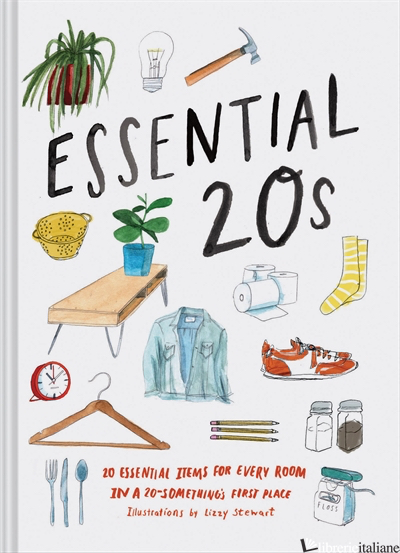 Essential 20s - Chronicle Books, illustrated by Lizzy Stewart