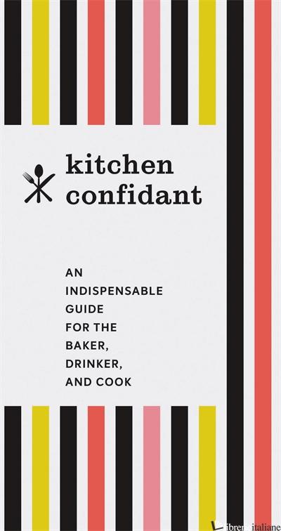Kitchen Confidant - Chronicle Books