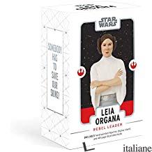Leila Organa: Rebel Leader Box - Chronicle Books