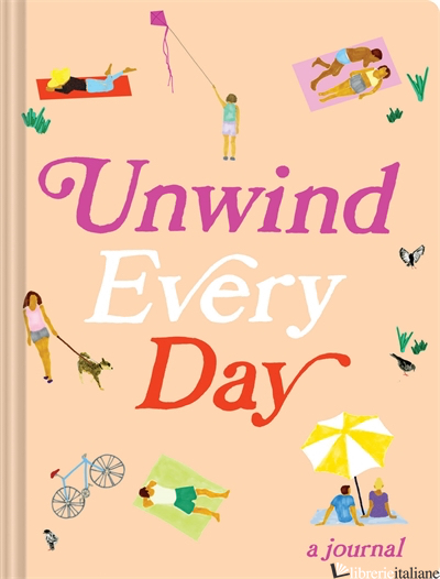 Unwind Every Day - Chronicle Books