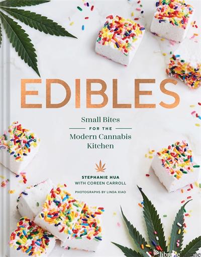 Edibles - Stephanie Hua and Coreen Carroll