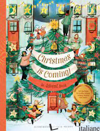 Christmas Is Coming! An Advent Book - Chronicle Books, illustrated by Katie Hickey