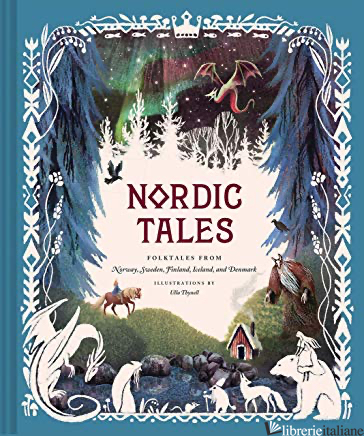 Nordic Tales - Chronicle Books, illustrated by Ulla Thynell