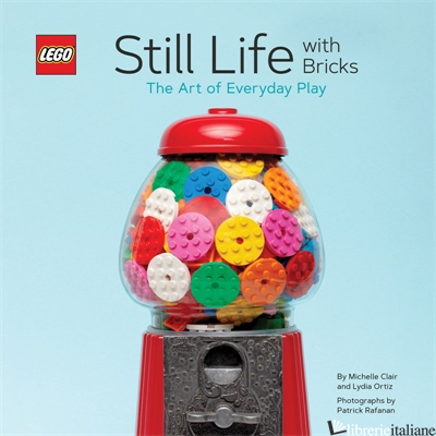 LEGO Still Life - by (artist) Michelle Clair and Lydia Ortiz