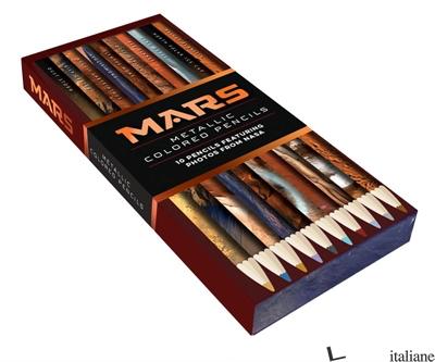 Mars Metallic Colored Pencils 10 pencils featuring photos from NASA - Aa.Vv