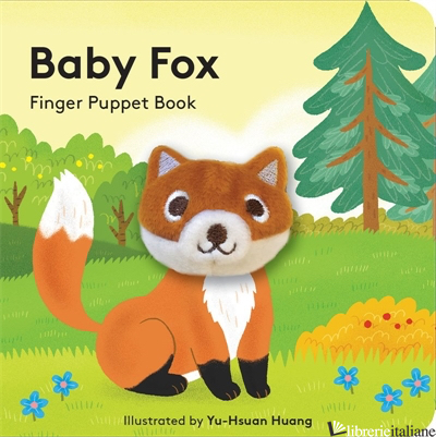 Baby Fox: Finger Puppet Book - Chronicle Books, illustrated by Yu-Hsuan Huang