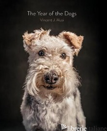 The Year of the Dogs - by (photographer) Vincent J. Musi