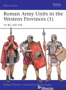 Roman Army Units in the Western Provinces (1) - RAFFAELE D?AMATO