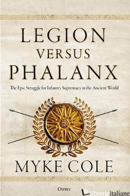 Legion versus Phalanx - Myke Cole