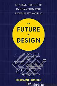 The Future of Design -