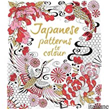 JAPANESE PATTERNS TO COLOUR - Aa.Vv