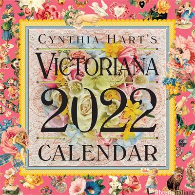 Cynthia Hart's Victoriana Wall Calendar 2022 -