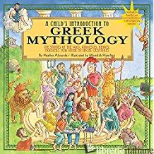 Child's Introduction to Greek Mythology: - Aa.Vv