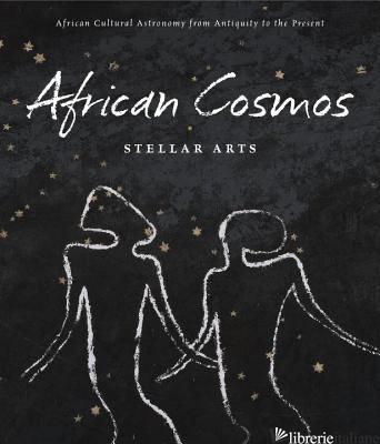 AFRICAN COSMOS - STELLAR ARTS