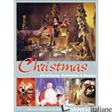 CHRISTMAS ADVERTISING MARKETIN - MARTIN M. PEGLER