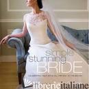 SIMPLE STUNNING BRIDE - BUSSEN, KAREN