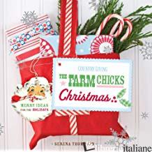 FARM CHICKS CHRISTMAS, THE - SERENA THOMPSON