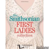 SMITHSONIAN FIRST LADIES COLLECTION - AMY PASTAN