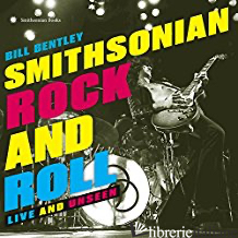 Smithsonian Rock and Roll - Bentley, Bill