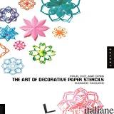 ART OF DECORATIVE PAPER STENCILS - KANAKO YAGUCI
