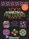 1001 SYMMETRICAL PATTERNS, BOOK AND CD - JAY FRIEDENBERG; JACOB ROESCH