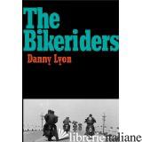 BIKE RIDERS,THE - DANNY LYON