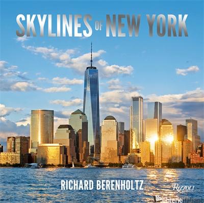 Skylines of New York - Richard Berenholtz