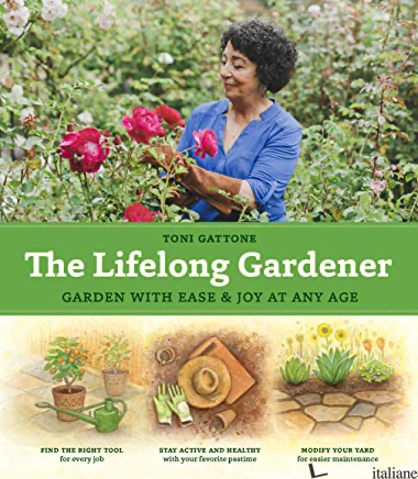 Lifelong Gardener - Gattone, Toni
