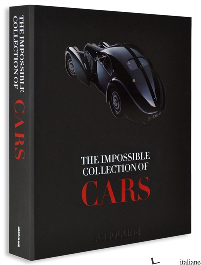 The Impossible Collection of Cars - DAN NEIL