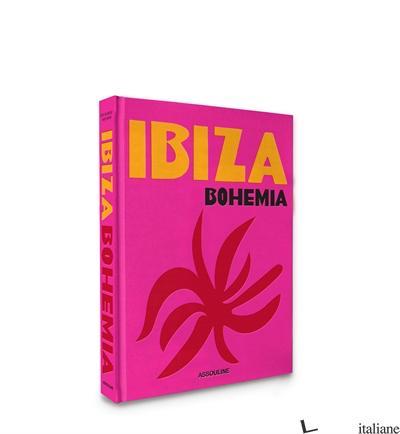 IBIZA BOHEMIA - Kashyap renu - boyd maya