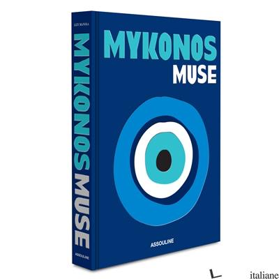 Mykonos Muse  - text by Lizy Manola