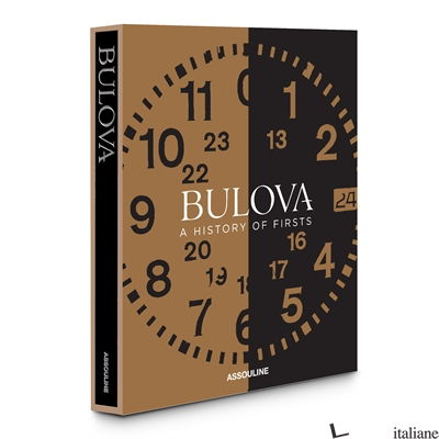 Bulova: A History of Firsts - edited by Aaron Sigmond