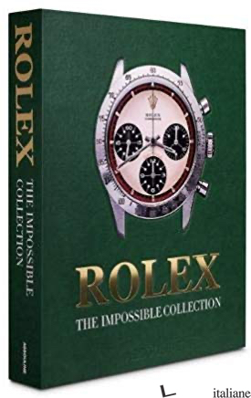 Rolex: The Impossible Collection - REYBAUD F