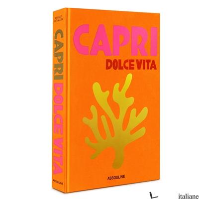 Capri Dolce Vita -RISTAMPA NOVEMBRE ---- - Cesare Cunaccia
